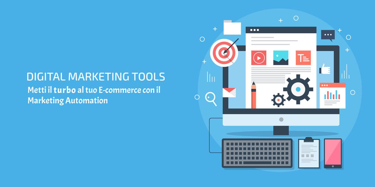 Come il Marketing Automation può aiutare il tuo E-commerce