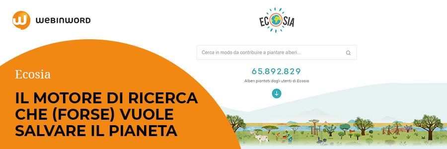 Ecosia, il nuovo motore di ricerca che vuole salvare il pianeta