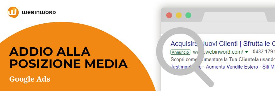 Google ads - addio alla posizione media